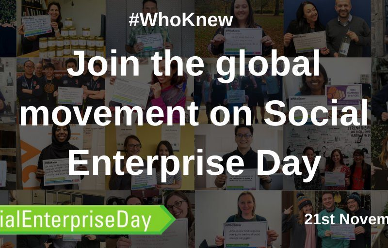 #WhoKnew Social Enterprise Day 21.11.19